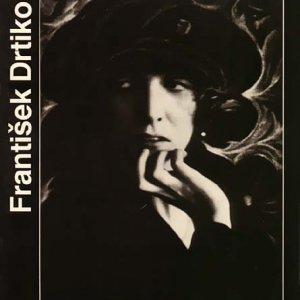 Vl. Birgus, Ant. Braný – František Drtikol – Odeon 1988