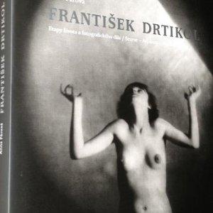 Anna Fárová – 1.2 FRANTIŠEK DRTIKOL Etapy života a fotografického díla / Secese – Art deco – Abstrakce  /