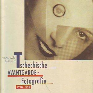 Vladimír Birgus – TSCHECHISCHE AVANTGARDE – FOTOGRAFIE 1918 – 1948