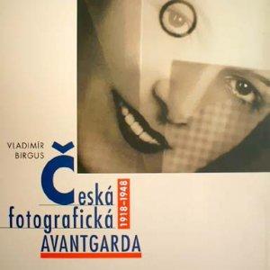 Vl. Birgus – Česká fotografická avantgarda (česká verze)
